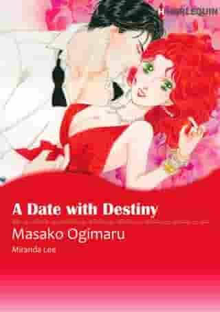 A Date With Destiny (Harlequin Comics): Harlequin Comics by Miranda Lee