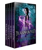 The Transformed Box Set: Books 1, 2, 3, 3.5 by Stacy Claflin