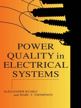 Book Power Quality in Electrical Systems by Kusko, Alexander