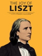 The Joy Of Liszt by Yorktown Music Press