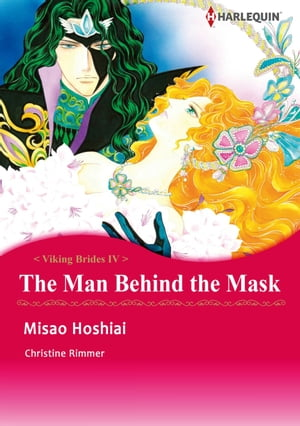 THE MAN BEHIND THE MASK (Harlequin Comics): Harlequin Comics by Christine Rimmer