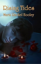 Rising Tides by Maria Rachel Hooley