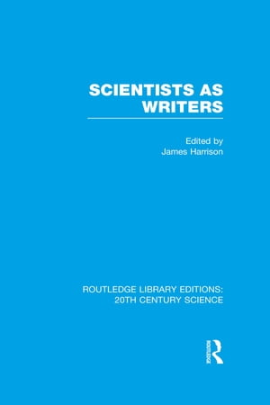Scientists as Writers