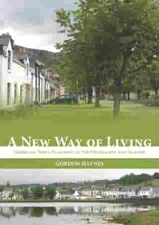 A New Way of Living: Georgian Town Planning in the Highlands & Islands