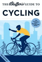 The Bluffer's Guide to Cycling by Rob Ainsley
