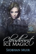 Cloudburst Ice Magic 97c068bf-9e40-4c3e-b63a-c9be6f072c01