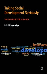 Taking Social Development Seriously: The Experience of Sri Lanka