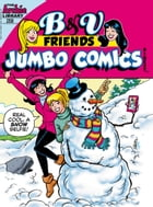 B&V Friends Jumbo Digest #258 by Archie Superstars