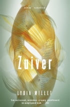 Zuiver by Lydia Millet