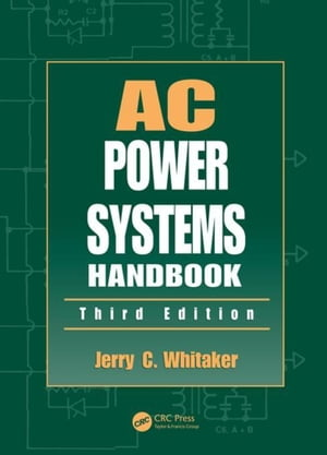 AC Power Systems Handbook,  Third Edition