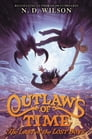 Outlaws of Time #3: The Last of the Lost Boys Cover Image