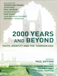 2000 Years and Beyond: Faith, Identity and the 'Commmon Era'