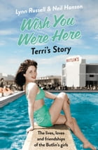 Terri's Story (Individual stories from WISH YOU WERE HERE!, Book 7) by Lynn Russell