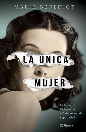La única mujer by Marie Benedict