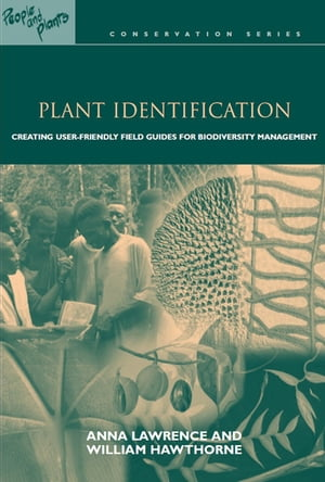 Plant Identification Creating User-Friendly Field Guides for Biodiversity Management