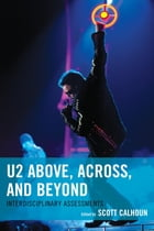 U2 Above, Across, and Beyond