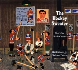Book The Hockey Sweater by Roch Carrier