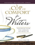 A Cup of Comfort for Writers 7099f6be-f0aa-430e-ba13-bc42bc393897