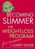Professor Trim's Becoming Slimmer: Weight Loss for Women