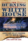 The Burning of the White House Cover Image
