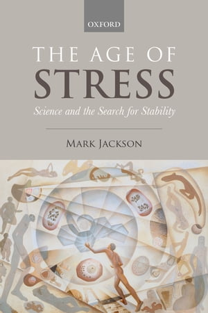 The Age of Stress Science and the Search for Stability
