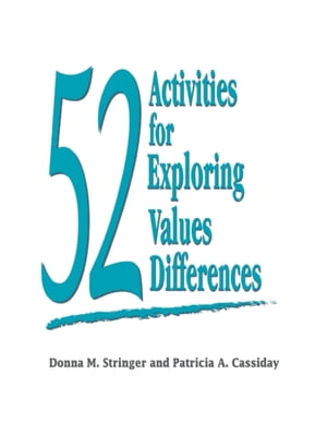 52 Activities for Exploring Values Differences