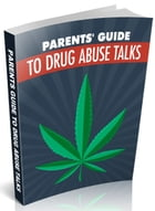 Parents Guide to Drug Abuse Talks by SoftTech