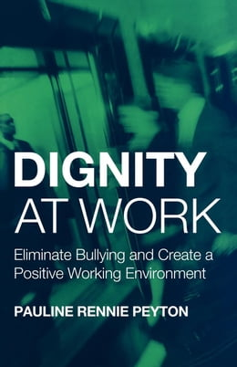 Book Dignity at Work by Peyton, Rennie