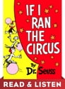 If I Ran the Circus: Read & Listen Edition Cover Image