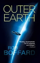 Outer Earth by Rob Boffard