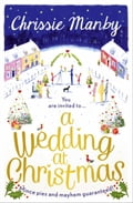 A Wedding at Christmas: a gorgeous feel-good romance to curl up by the fire with