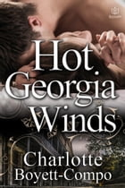 Hot Georgia Winds by Charlotte Boyett-Compo