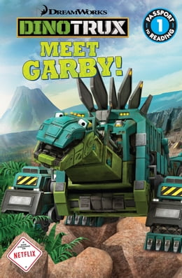 Book Dinotrux: Meet Garby! by Margaret Green