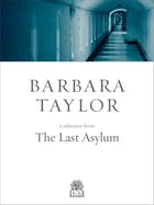Upfronts:the Last Asylum by Barbara Taylor