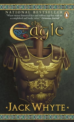 Book The Eagle: Book Nine: Dream of Eagles by Jack Whyte