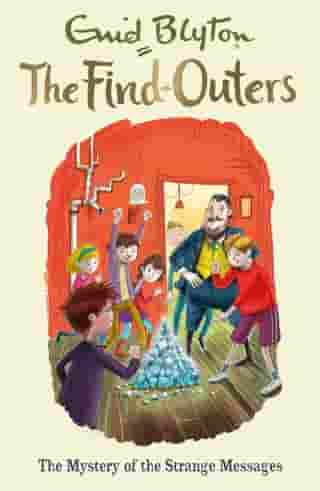 The Mystery of the Strange Messages: Book 14 by Enid Blyton