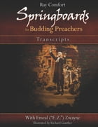 Springboards for Budding Preachers: Open-Air Preaching Transcripts