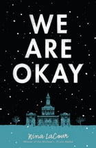 We Are Okay Cover Image