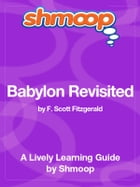 Shmoop Literature Guide: Babylon Revisited by Shmoop