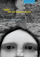 Sight and the Ancient Senses