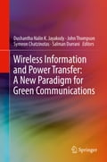 Wireless Information and Power Transfer: A New Paradigm for Green Communications 3c174380-cf9a-4350-8f4d-7f641856ee3f