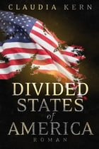 Divided States of America by Claudia Kern