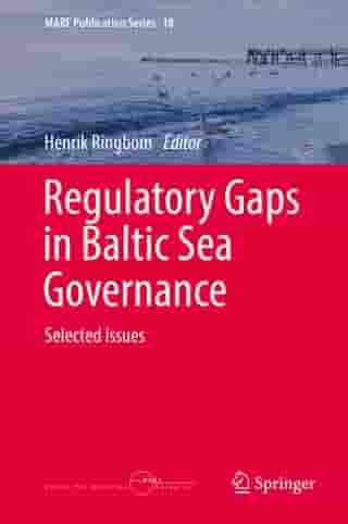 Regulatory Gaps in Baltic Sea Governance: Selected Issues