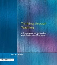 Thinking Through Teaching: A Framework for Enhancing Participation and Learning
