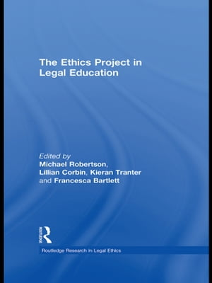 The Ethics Project in Legal Education