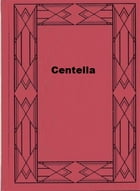 Centella by James Oliver Curwood