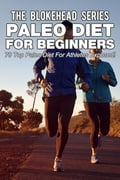 Paleo Diet For Beginners: 70 Top Paleo Diet For Athletes Exposed! fba9406f-4cf5-434f-9f32-2272aabc3bfb