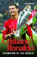 Cristiano Ronaldo: The True Story of the Greatest Footballer on Earth 7aa2d948-798f-4933-a1e7-faf073147f26