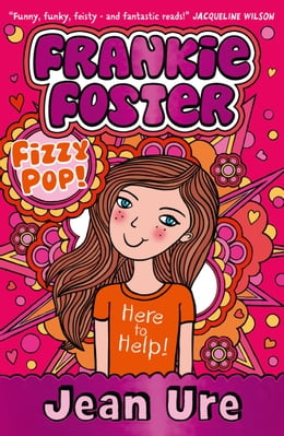 Book Fizzypop (Frankie Foster, Book 1) by Jean Ure