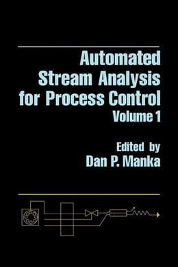 Book Automated stream analysis for process control V1 by Manka, Dan